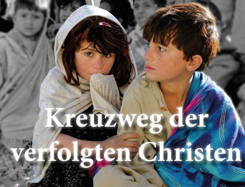 KREUZWEG DER VERFOLGTEN CHRISTEN